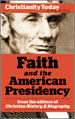 Faith and the American Presidency