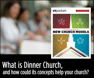 What in the world is Dinner Church, and how could its concepts help your church?