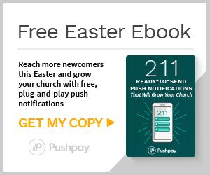 https://grow.pushpay.com/lp-ebook-211-ready-to-send-push-notifications-ven.html?utm_medium=display-paid&utm_source=christianity-today&utm_content=content-ebook&utm_campaign=ready-to-send-push-notifications&utm_term=faith--all--all--vendor--pastors--300x25